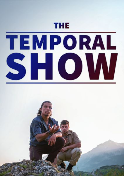 The Temporal Show