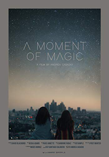 A Moment of Magic
